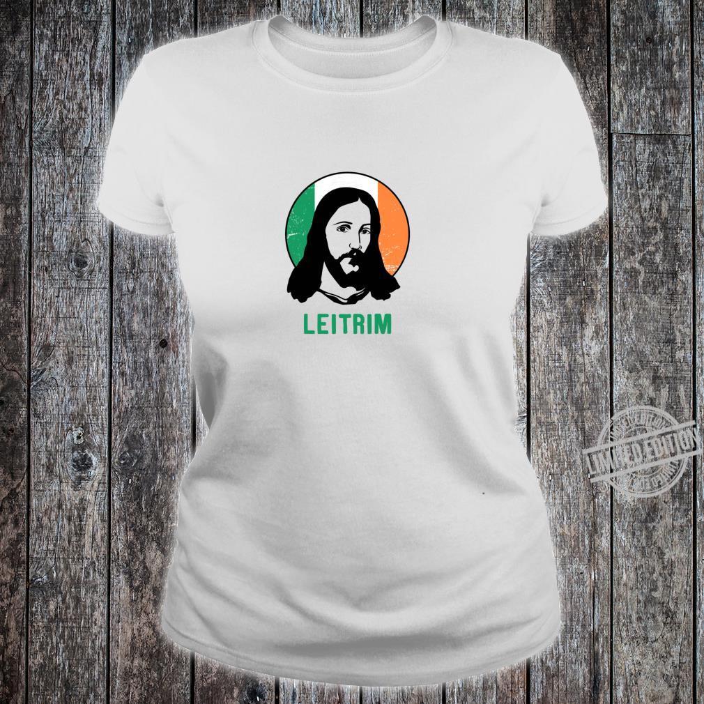 Leitrim Ireland Flag Jesus St Patricks Day Shirt ladies tee
