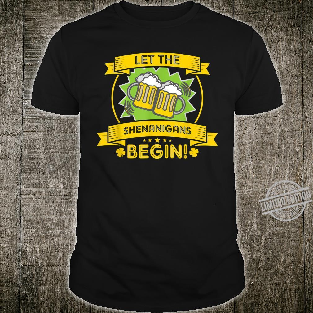 Let the Shenanigans Begin St Patricks Day Cheat Shirt