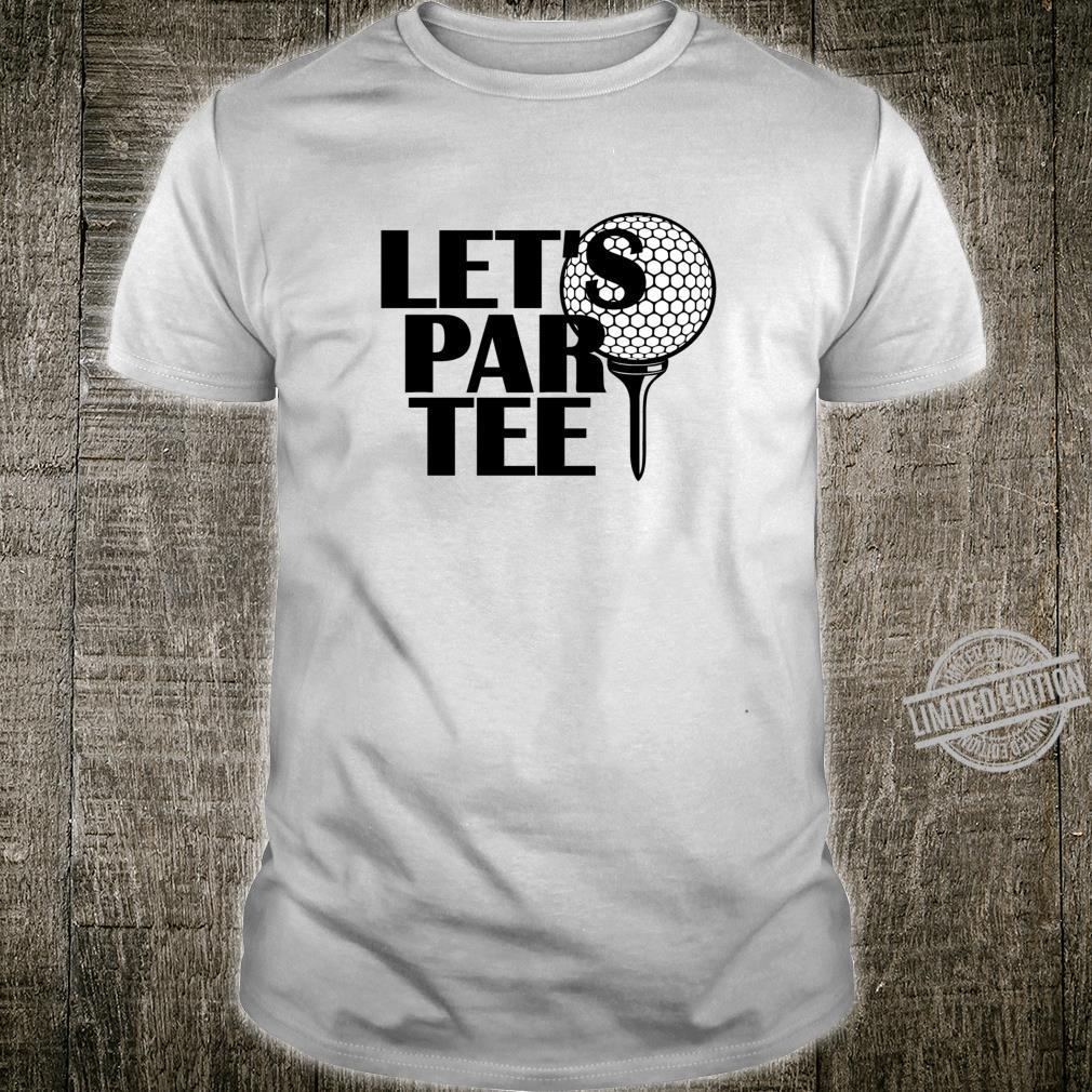 Let's Par Golfing Golf Shirt