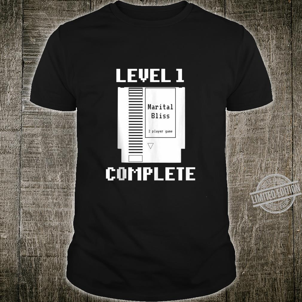 Level 1 Complete Couples 1st Wedding Anniversary Shirt