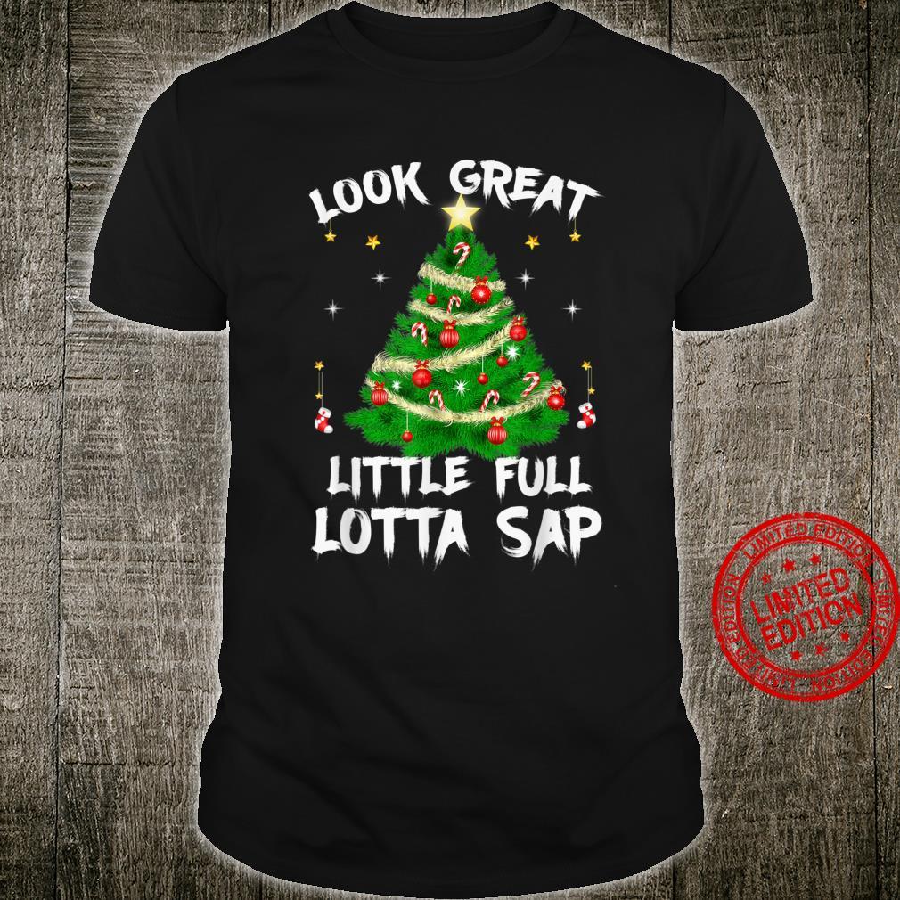 Little Full Lotta Sap Christmas Santa Shirt