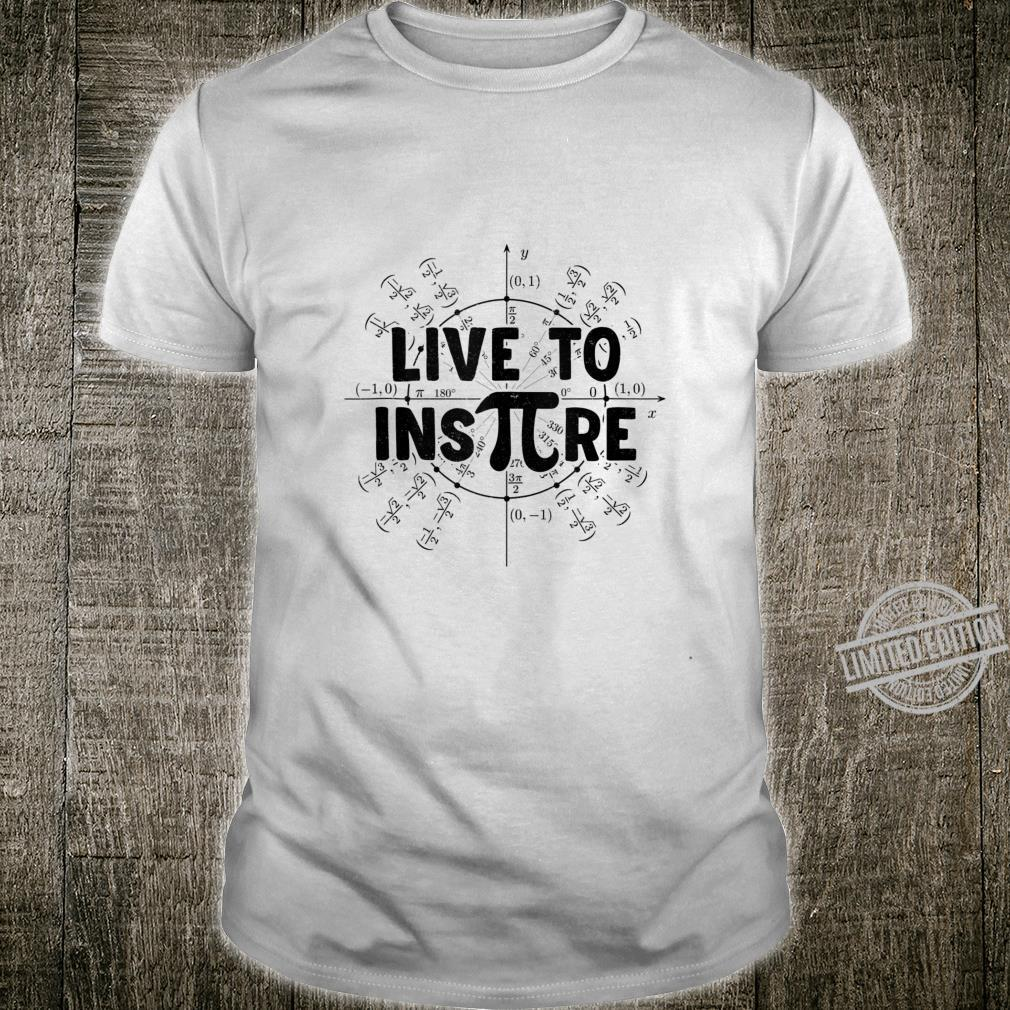 Live To Inspire Pi Day Awesome Teacher Boy Girl Shirt
