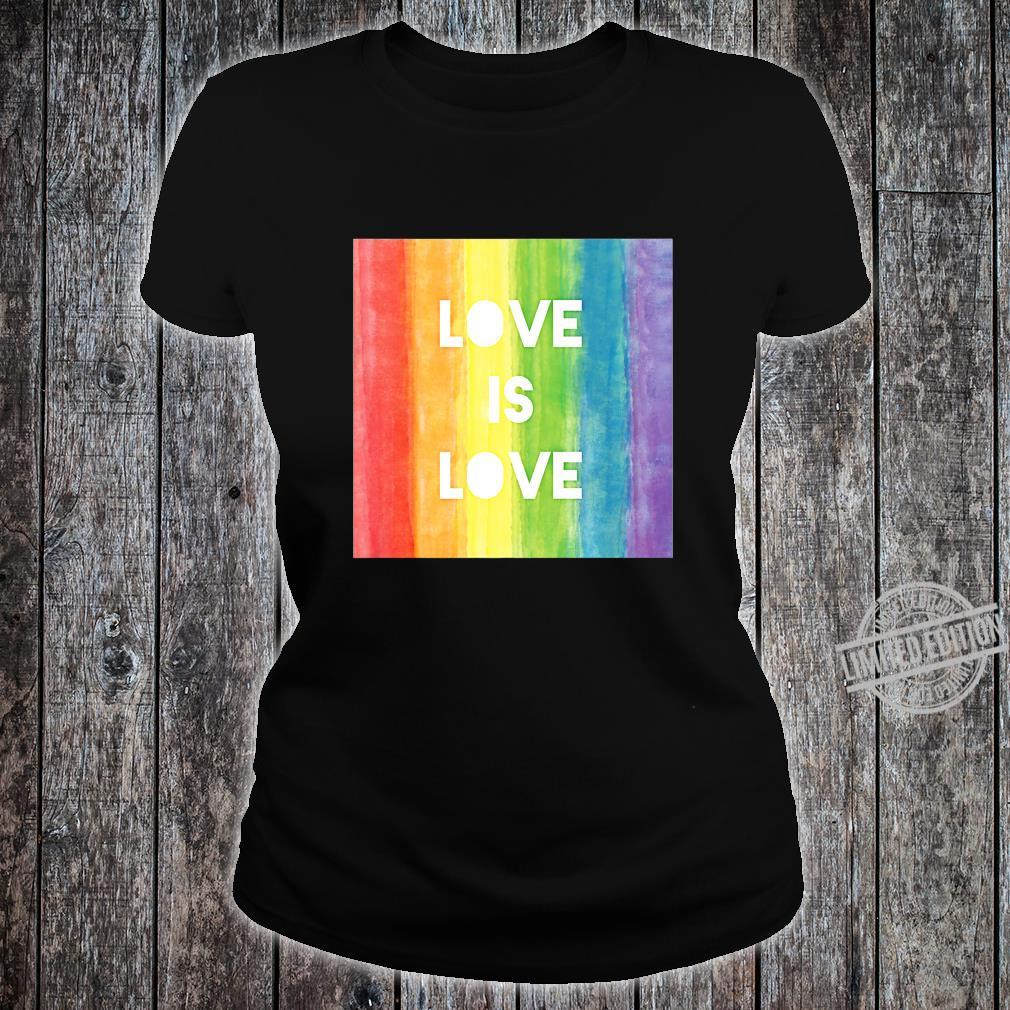Love Is Love Gay Lesbian LGBT Pride Rainbow Shirt ladies tee
