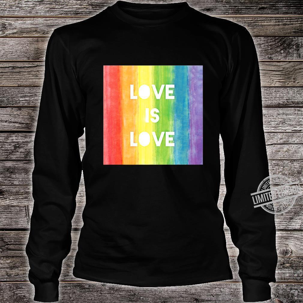 Love Is Love Gay Lesbian LGBT Pride Rainbow Shirt long sleeved
