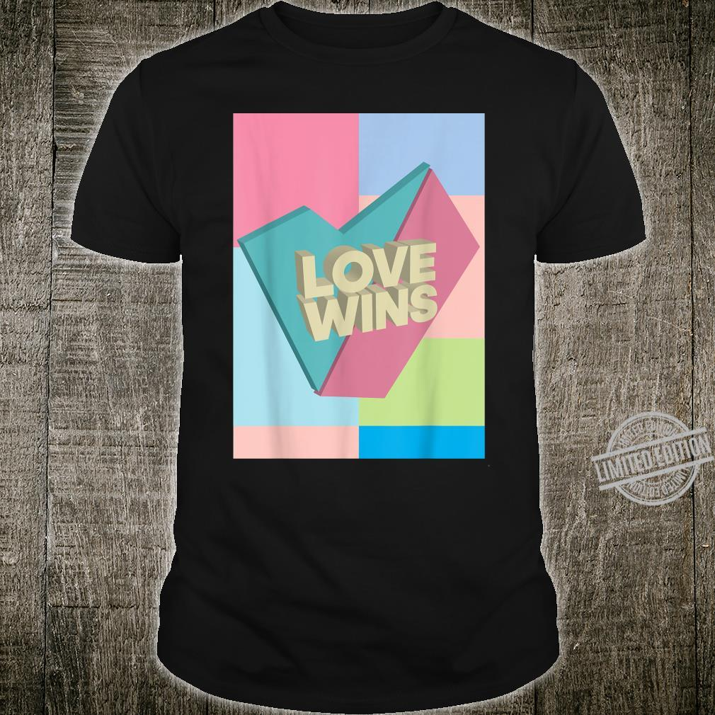 Love Wins Valentines Day Engagement Quote Shirt