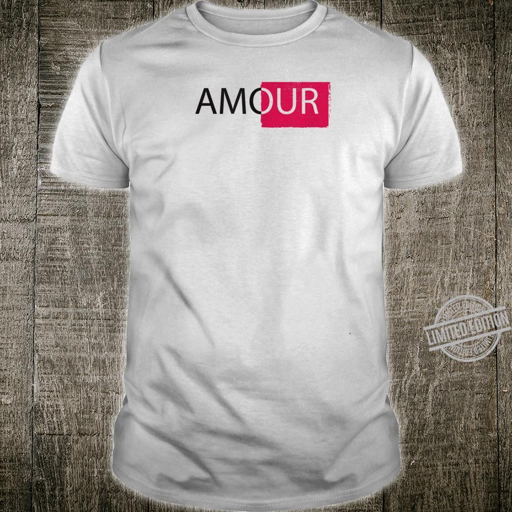 Love amour Paris C'est LA Vie Shirt