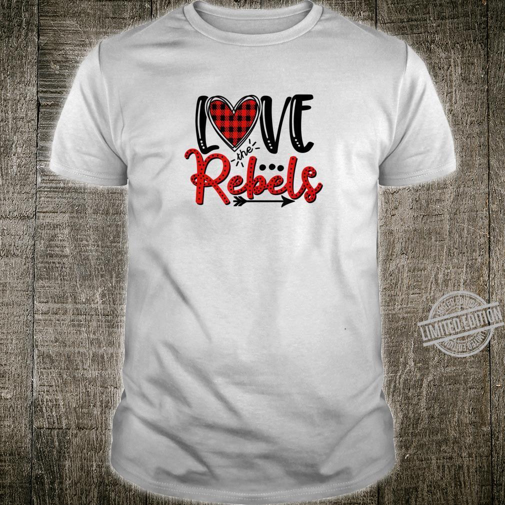 Love the Rebels Shirt