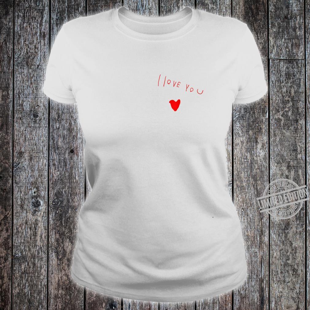 Love you Shirt ladies tee