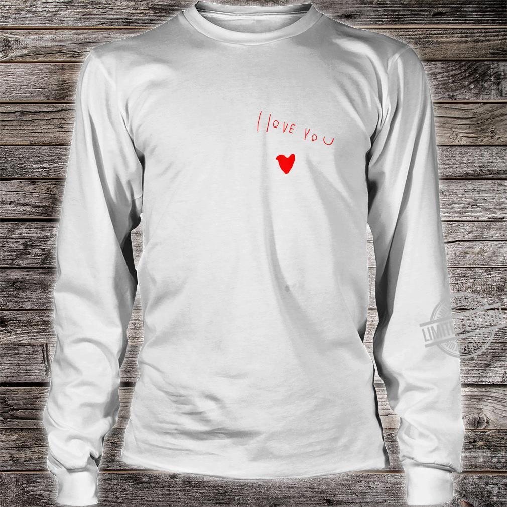 Love you Shirt long sleeved