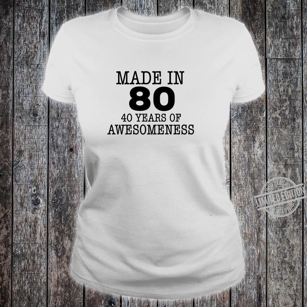 Made in 80 40 years of Awesomeness 40th Birthday Langarmshirt Shirt ladies tee
