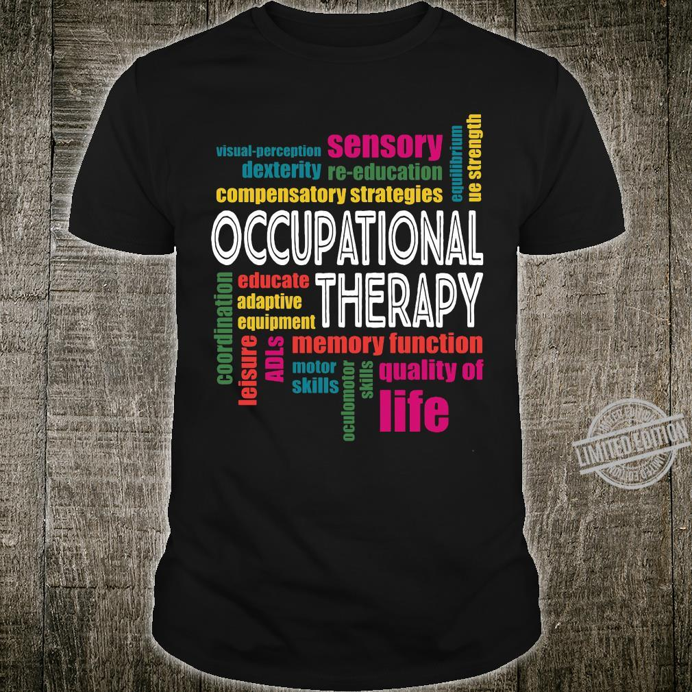 Occupational therapy funny shirt