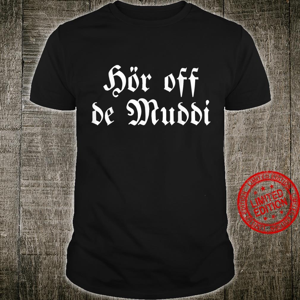 Ostdeutschland Deutschland Ossi Osten Dialekt Sprüche Shirt
