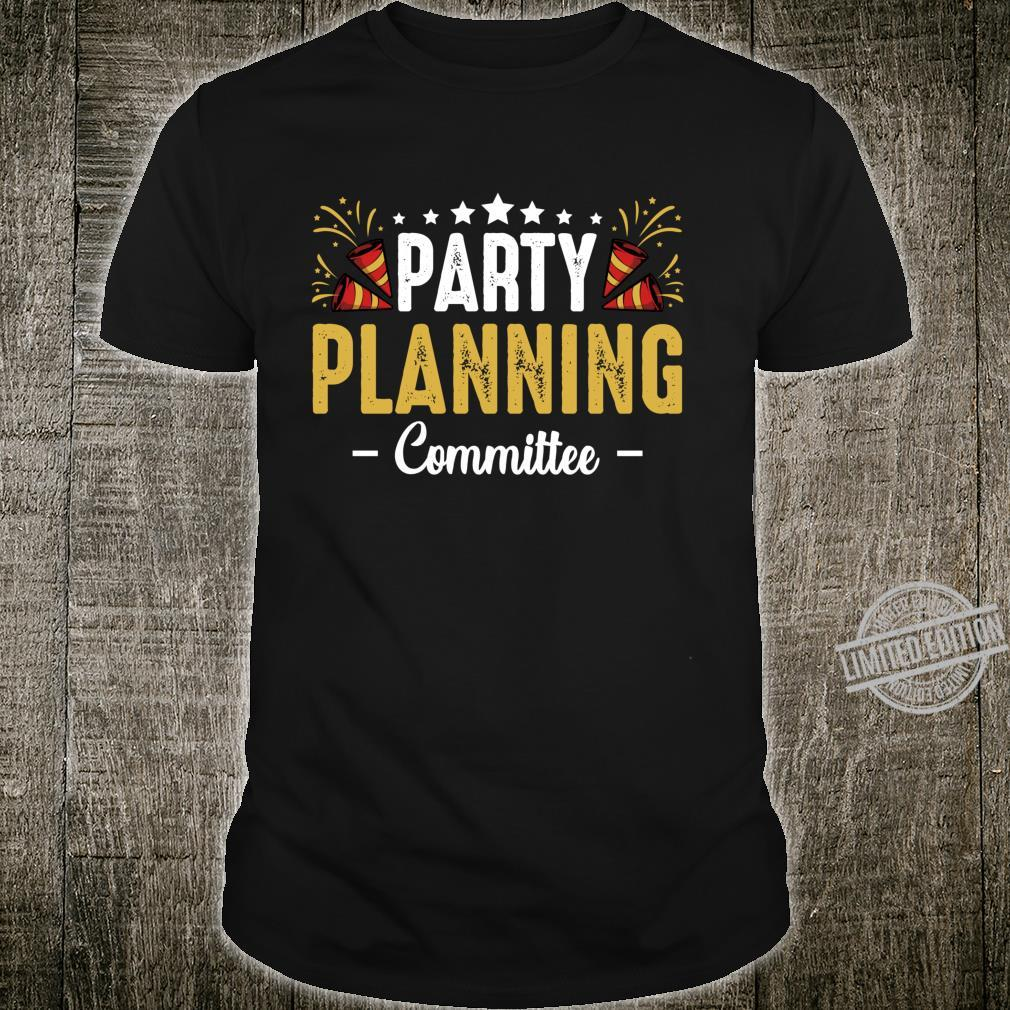 Party Planning Committee Festival Music Dancing Humor Shirt