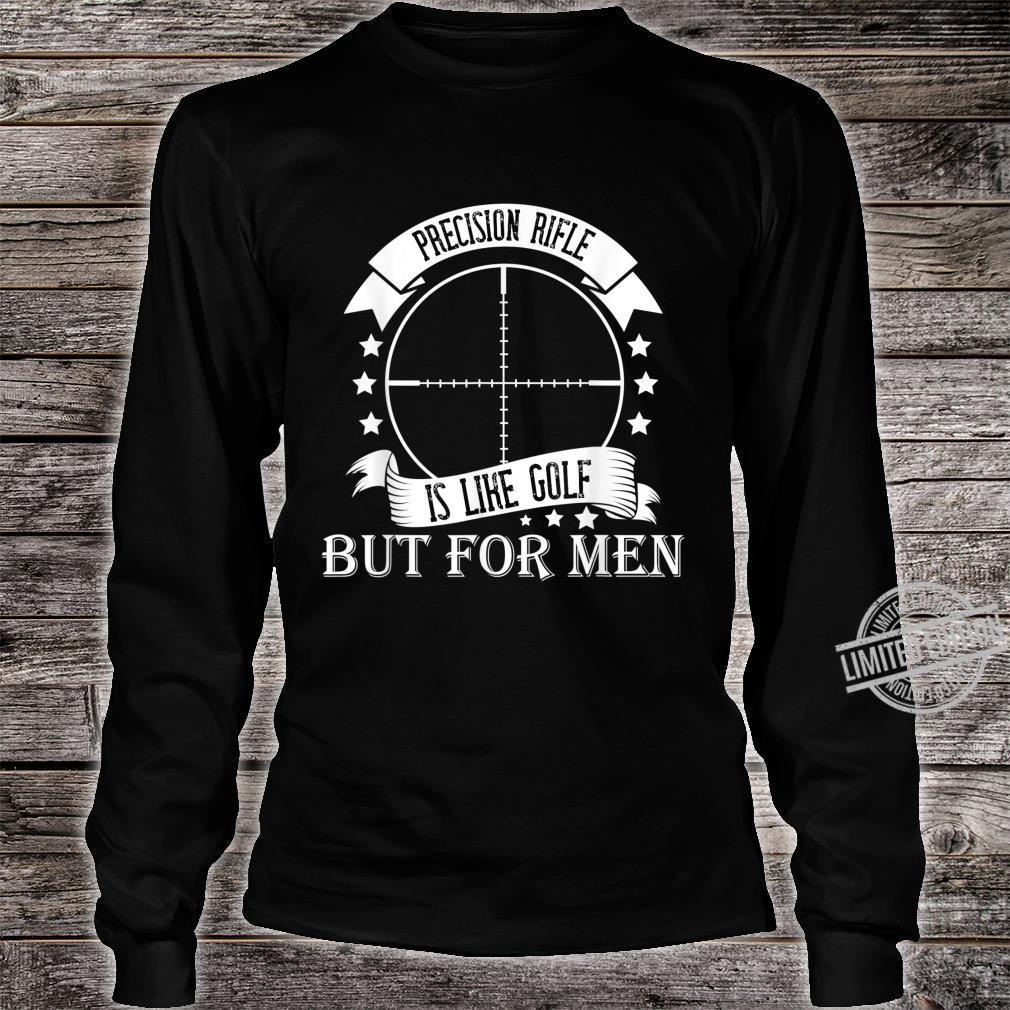 Precision rifle, like golf but. Shirt long sleeved