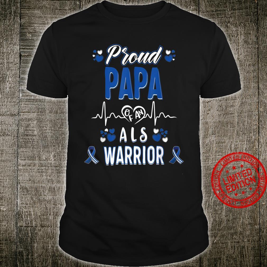 Proud Papa ALS warrior awareness ribbon Blue white Shirt