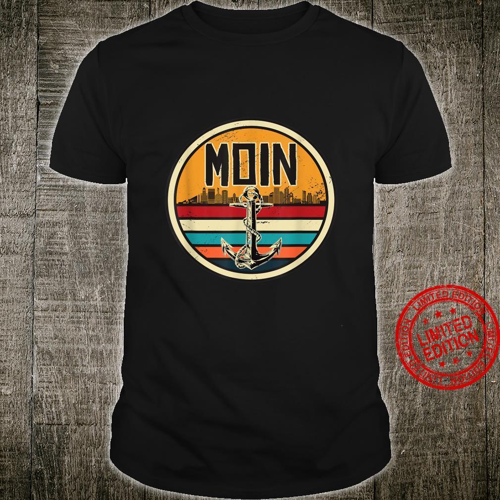 Retro Vintage Moin Moin Norddeutschland Shirt