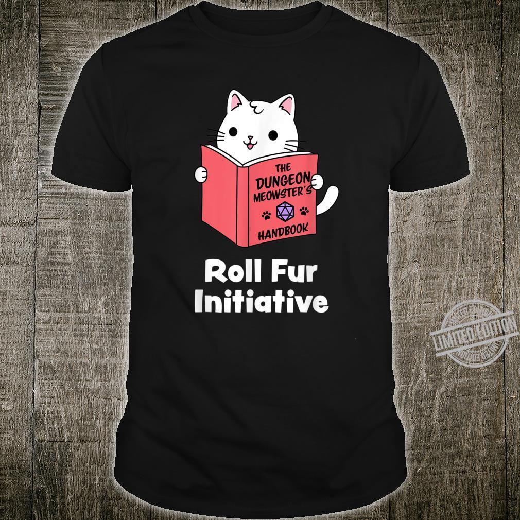 Roll Fur Initiative Dungeon Meowster RPG Gamer Shirt