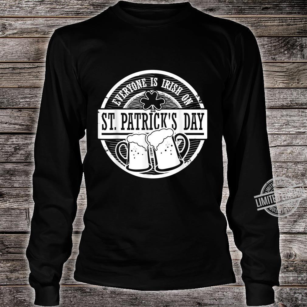 Shamrock Everyone Is Irish On St Patrick's Day Shirt long sleeved