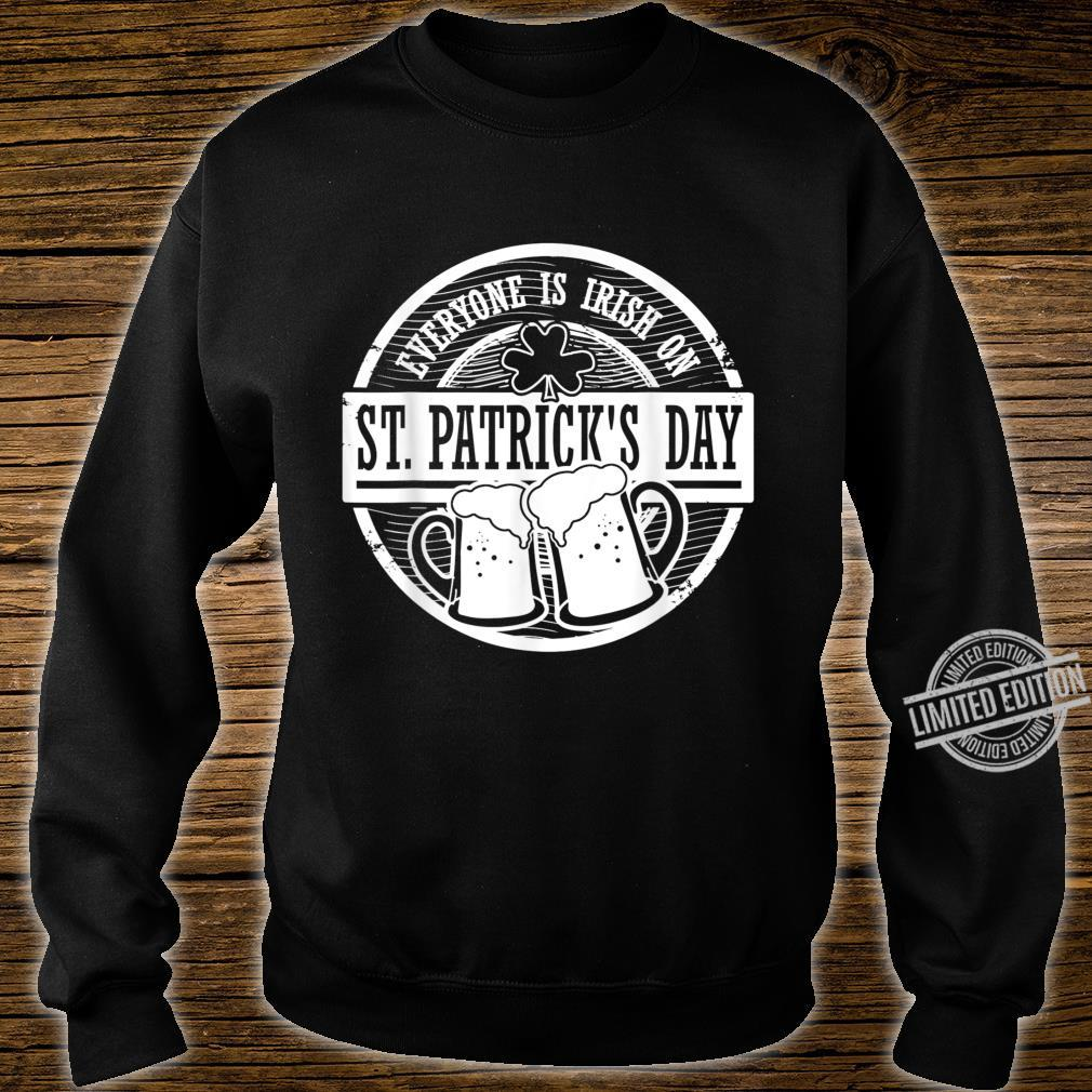 Shamrock Everyone Is Irish On St Patrick's Day Shirt sweater