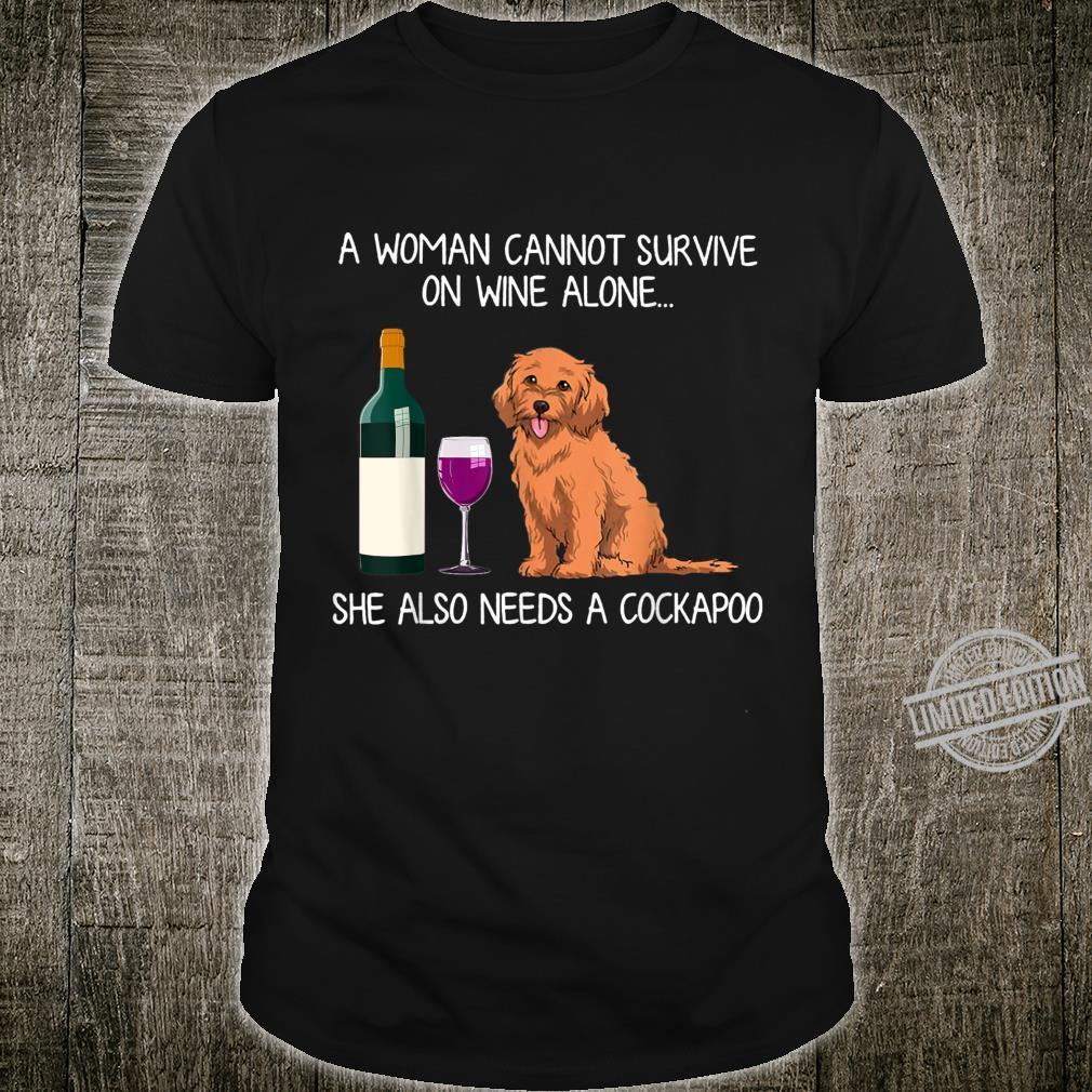 She Also Needs A Cockapoo Shirt