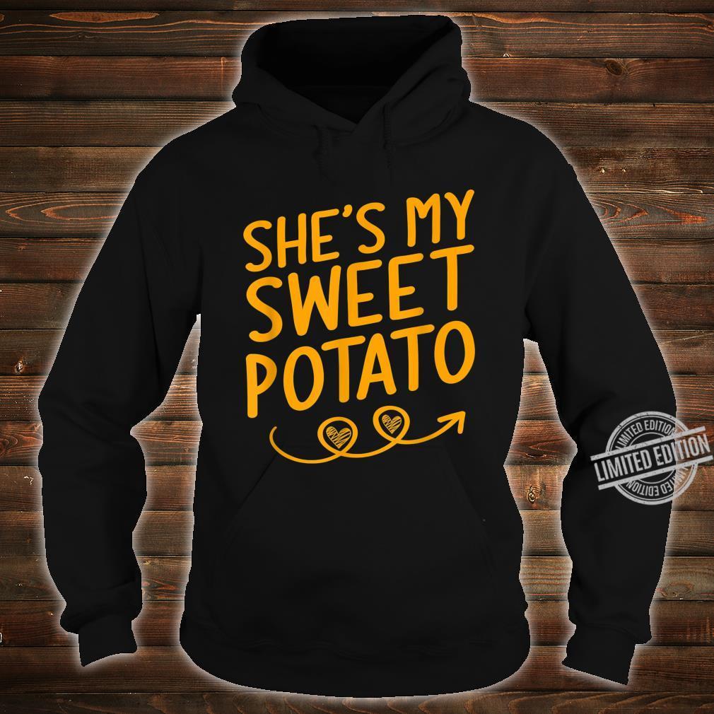 She's My Sweet Potato Shirt Thanksgiving Matching Couples Shirt hoodie