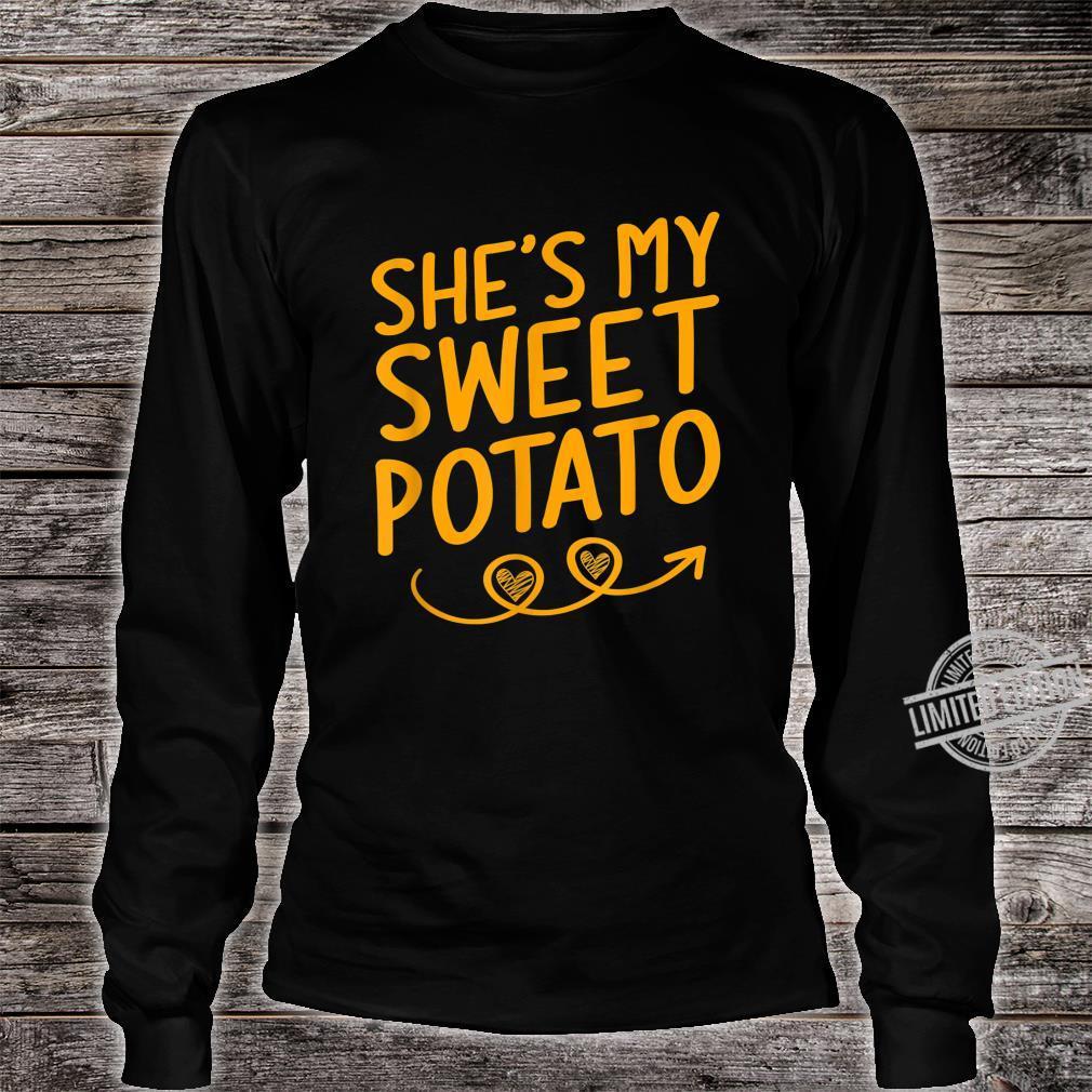 She's My Sweet Potato Shirt Thanksgiving Matching Couples Shirt long sleeved