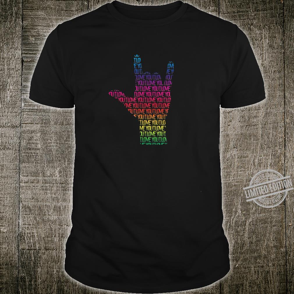 Sign Language I LOVE YOU Hand Gesture Shirt
