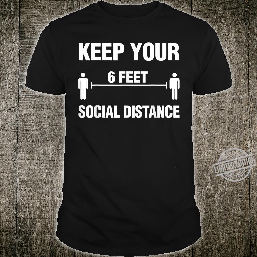 Social Distancing Shirt Halten Sie Ihr Distance Geschenk Shirt