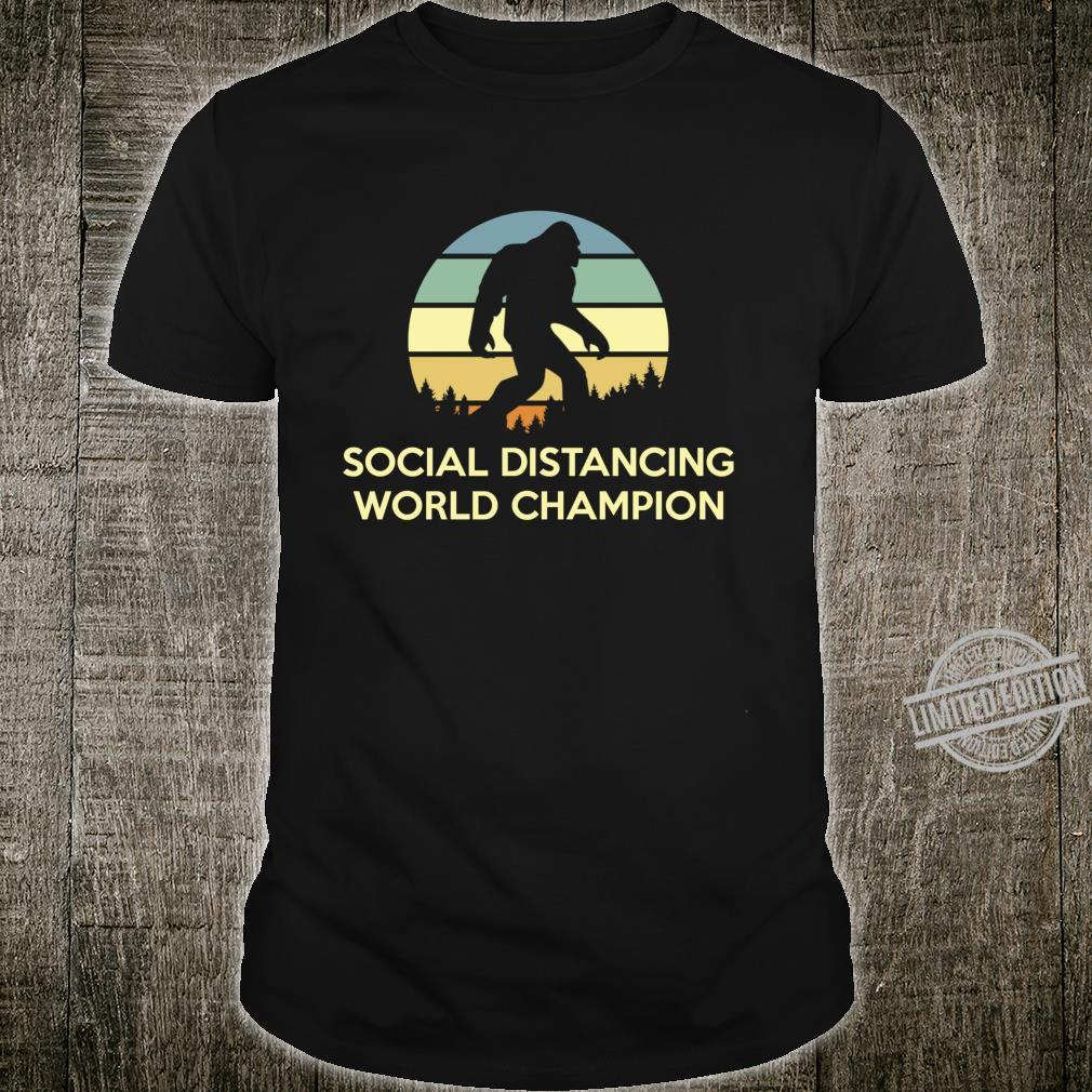Social World Distancing Champion Bigfoot Shirt