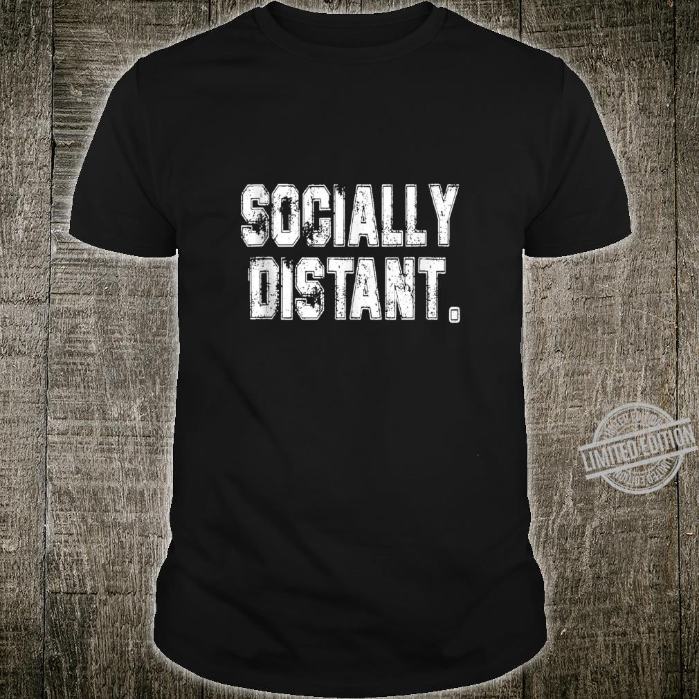 Socially Distant Virus Prevention Social DistanceWomen Shirt