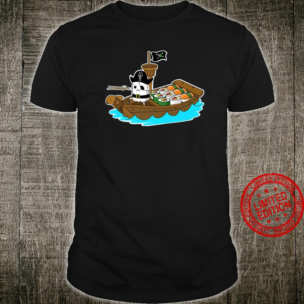 Sushi Boat Pirate Sashimi Fish Rice Japan Fans Shirt