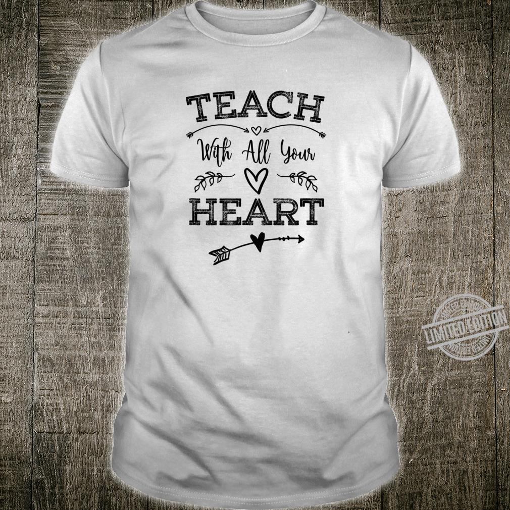 Teach With All Your Heart Black Shirt