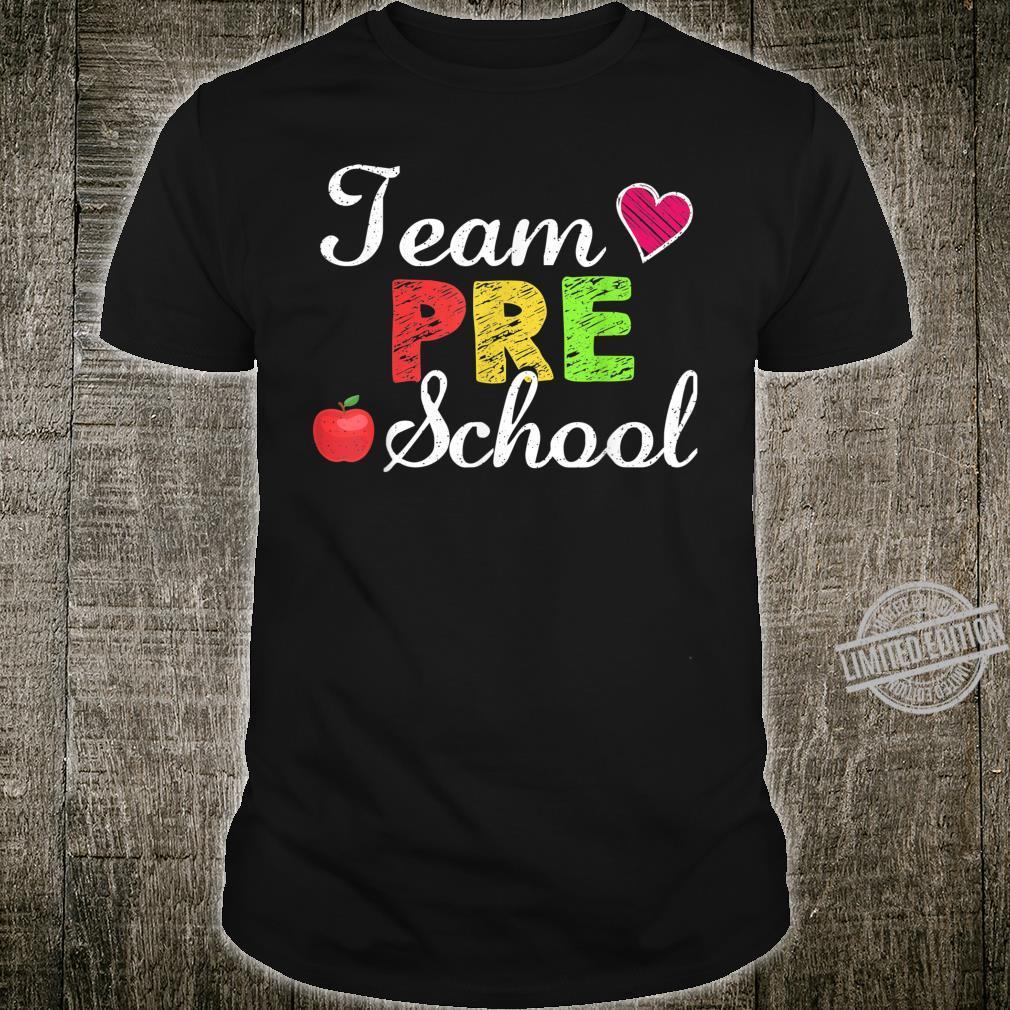 Team Preschool Teacher Student Back To School Shirt
