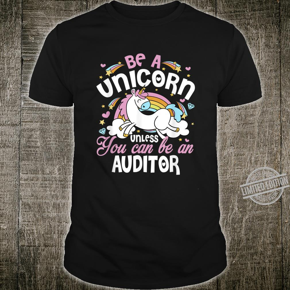 Unicorn Unless You Can Really Be An Auditor Mother's Day Shirt