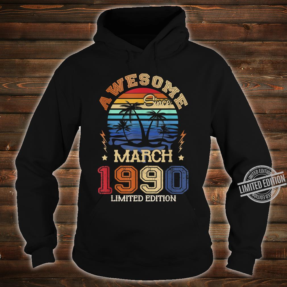 Vintage Awesome Since March 1990 30th Birthday Shirt hoodie