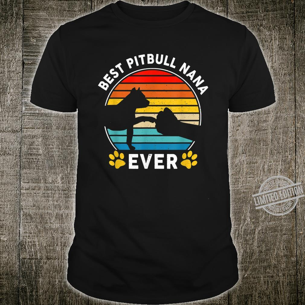 Vintage Best Pit bull Nana Ever Mothers Day Dogs Shirt
