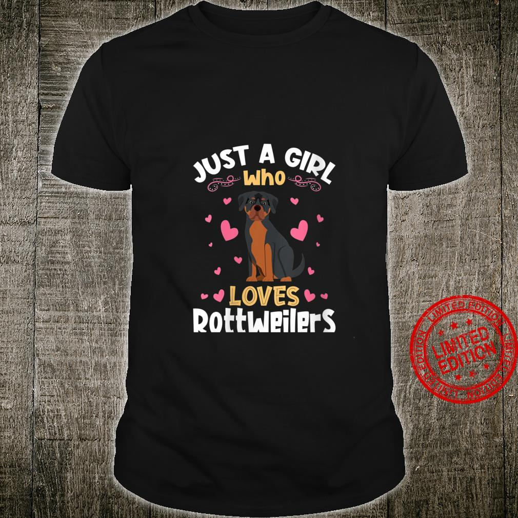 Womens Just a Girl who Loves Rottweilers Shirt