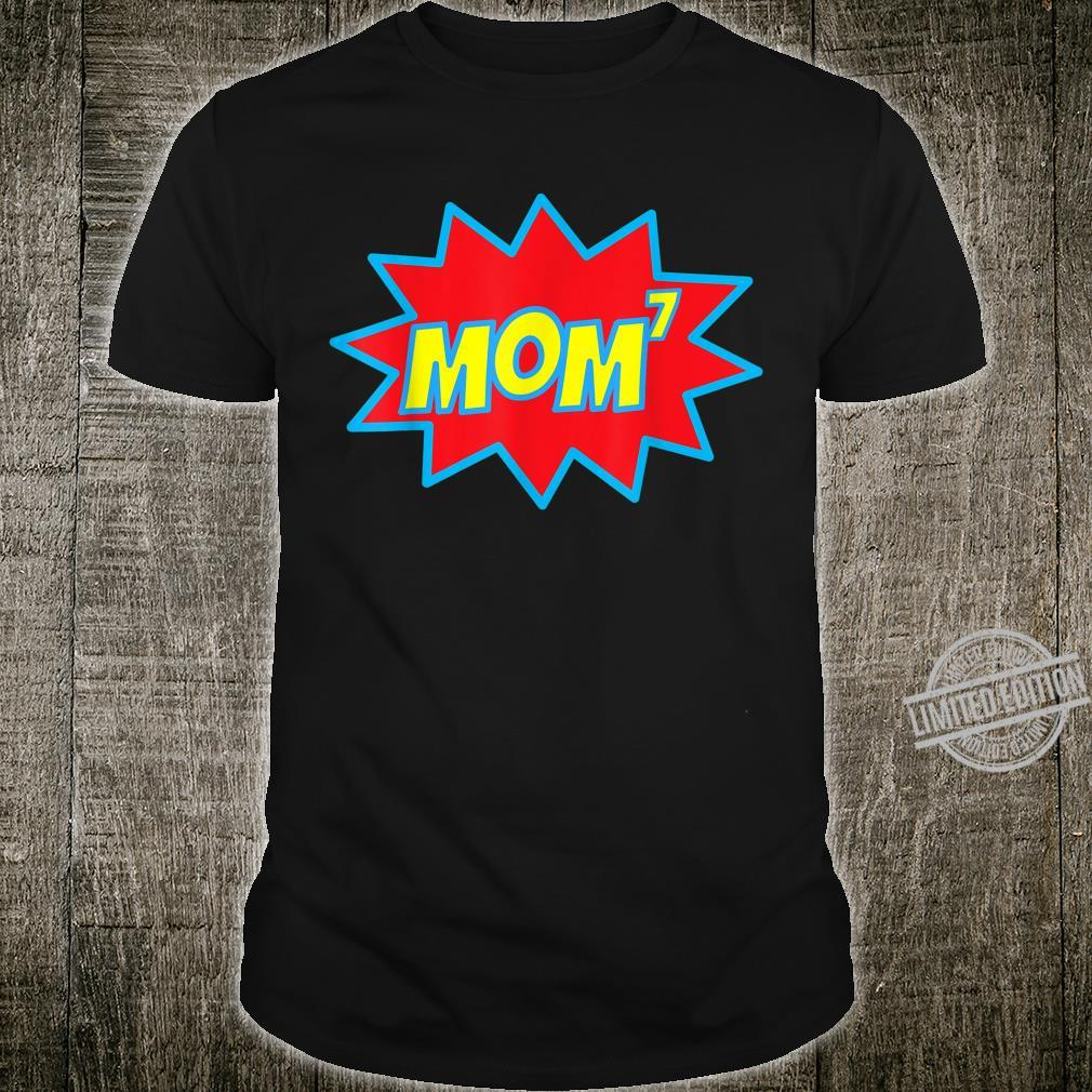 Womens Mom of Seven 7 7th Power Math Mom7 Mothers Day Shirt