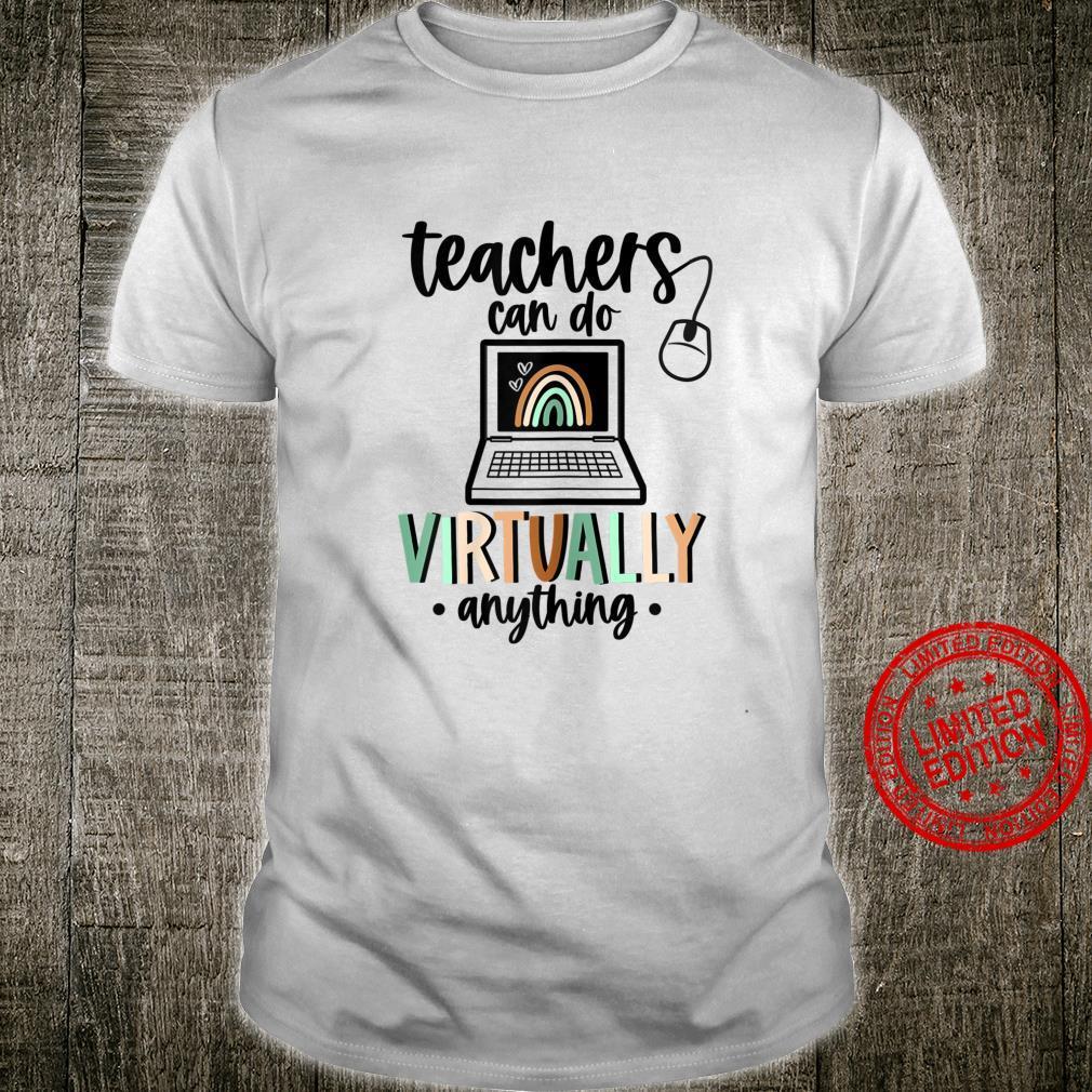 Womens Teachers Can Do Virtually Anything Boho Rainbow Cute Shirt